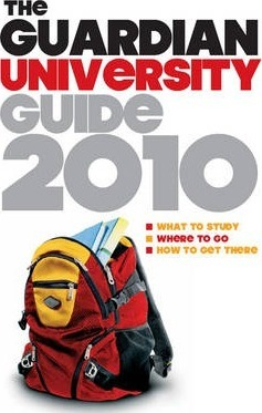 "The ""Guardian"" University Guide 2010"