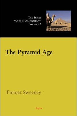 The Pyramid Age, Ages in Alignment Series