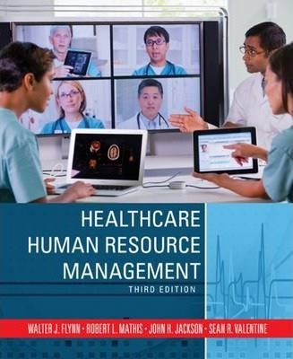 human resources healthcare Learn how to recruit, train and manage an effective workforce.