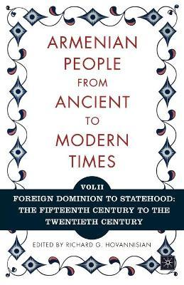 The Armenian People from Ancient to Modern Times: The Dynastic Periods: From Antiquity to the Fourteenth Century Volume I