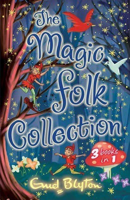 """The Magic Folk Collection: """"A Book of Pixie Stories"""", """"The Book of Fairies"""", """"The Book of Brownies"""""""