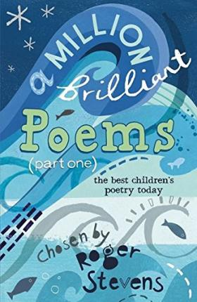 A Million Brilliant Poems: Pt. 1
