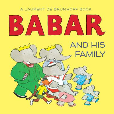 Babar and His Family by Jean de Brunhoff
