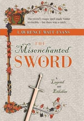 The Misenchanted Sword