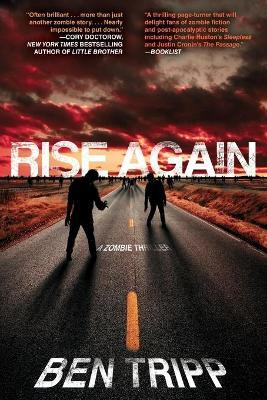 Rise Again: A Zombie Thriller
