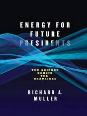 Energy for Future Presidents (Library Edition)
