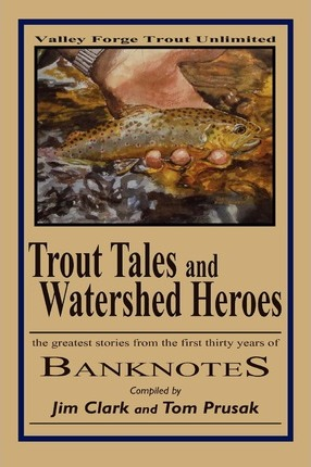 Trout Tales and Watershed Heroes