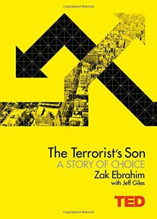 The Terrorist\'s Son: A Story of Choice by Zak Ebrahim