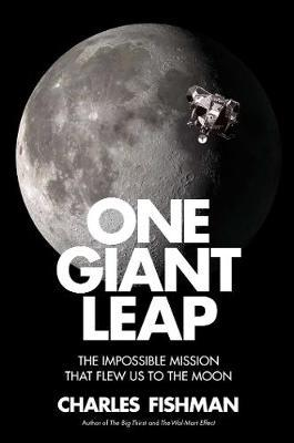 One Giant Leap by Charles Fishman