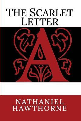 the sides of the characters of the scarlet letter by nathaniel hawthorne The scarlet letter: a romance, an 1850 novel, is a work of historical fiction  written by american author nathaniel hawthorne  for hester, the scarlet letter  is a physical manifestation of her sin and reminder of her painful solitude.