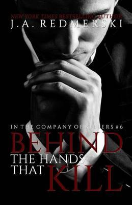 Behind the Hands That Kill