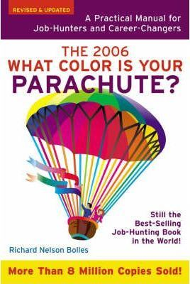 What Color is Your Parachute? 2006
