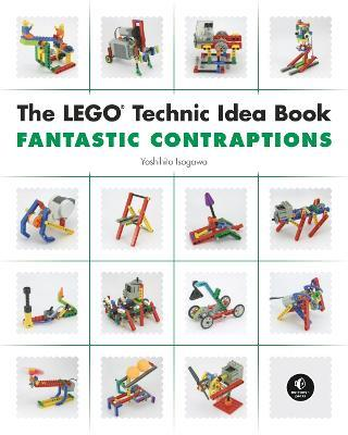 The LEGO Technic Idea Book: Fantastic Contraptions: Walkers