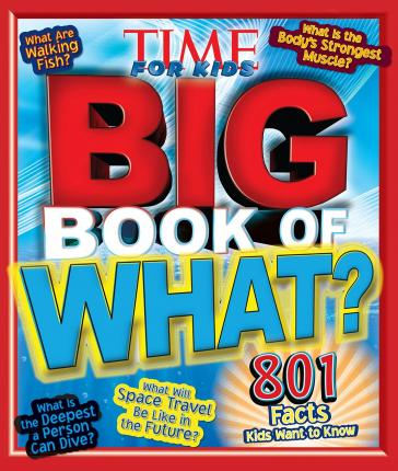 Time for Kids Big Book of What