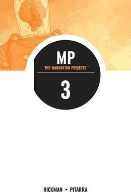 The Manhattan Projects: Volume 3