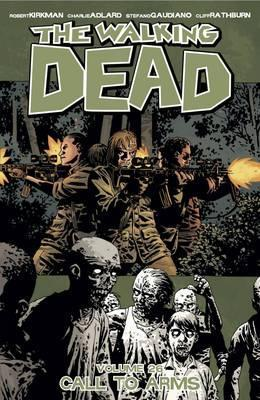 The Walking Dead: Volume 26 : Call to Arms