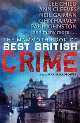 The Mammoth Book of Best British Crime: v. 10