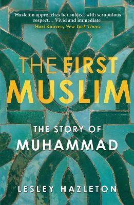hazleton muslim The first muslim by lesley hazleton, 9781594487286, available at book depository with free delivery worldwide.