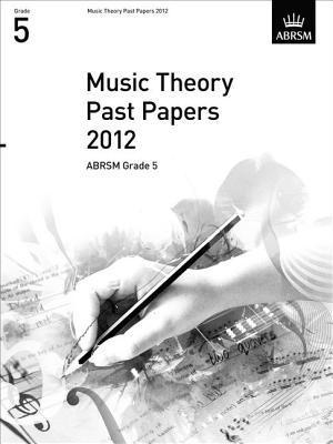 Music Theory Past Papers 2012, ABRSM Grade 5 2012