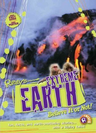 Ripley Twists: Extreme Earth