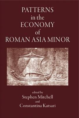 Patterns in the Economy of Asia Minor