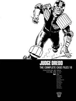 Judge Dredd: Complete Case Files v. 10