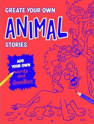 Create Your Own Animal Stories