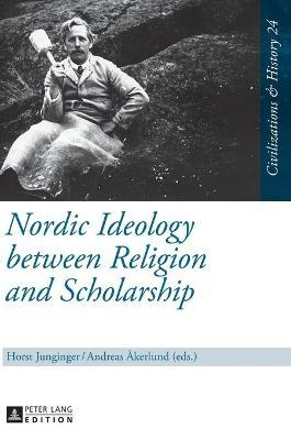 Nordic Ideology between Religion and Scholarship