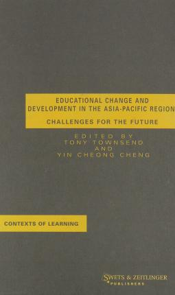 Educational Change and Development in the Asia-Pacific Region