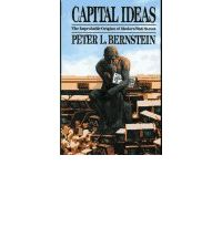 capital ideas the improbable origins of Capital ideas by peter l bernstein - the origin of wall street capital ideas by peter l bernstein sheds light on the origin and history of wall street this book explores the work of different scholars and industrialists who gave birth to the concept of modern investment.