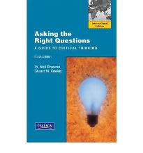 asking the right questions brown and keeley In order to properly analyze and assess this strategy including the arguments made in the document, ten major steps will be used as highlighted from the textbook: asking the right questions (brown and keeley, 2014) the first step that will be presented in this paper is: what are the issues and conclusions first and.