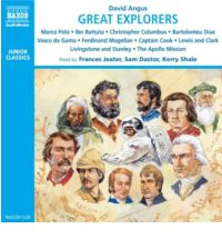 Great Explorers: Marco Polo - Ibn Battuta - Vasco Da Gama - Christopher Columbus - Ferdinand Magellan - Captain Cook - Lewis and Clark