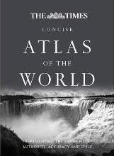 The Times Concise Atlas of the World: Concise Edition