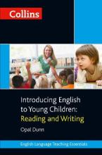 Collins Teaching Essentials: Introducing English to Young Children: Reading and Writing
