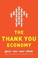 The Thank You Economy