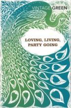 Loving, Living, Party Going: WITH Loving AND Party Going