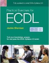 Practical Exercises for ECDL 4