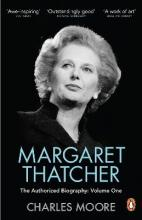 Margaret Thatcher: Not for Turning Volume One