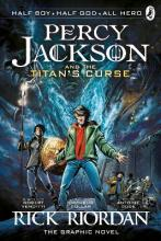 Percy Jackson and the Titan's Curse: The Graphic Novel: Bk. 3