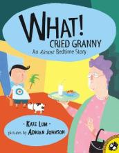 What! Cried Granny