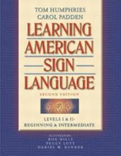 Learning American Sign Language: Beginning and Intermediate Levels 1 & 2