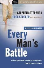 Every Man's Battle: Includes Workbook