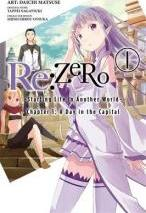 Re:Zero - Starting Life in Another World: (Manga) - Chapter 1: A Day in the Capital Vol. 1