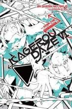 Kagerou Daze: (Novel) Over the Dimension Vol. 6