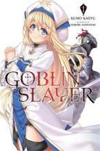 Goblin Slayer: Novel Vol. 1