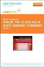 The 12-Lead ECG in Acute Coronary Syndromes - Elsevier eBook on Vitalsource (Retail Access Card)
