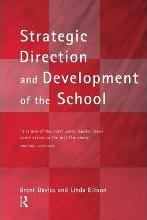 The New Strategic Direction and Development of the School