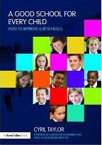 A Good School for Every Child