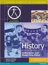 Pearson Baccalaureate: History: C20th World - Authoritarian and Single Party States for the IB Diploma