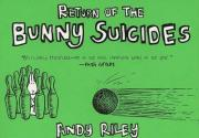 The Return of the Bunny Suicides